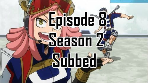 My Hero Academia Season 2 Episode 8 English Subbed With Images