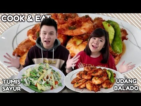 Cook Eat Udang Balado Pedas Dower Tumis Sayur Ala Neng Eli Youtube Cooking Pedas Eat