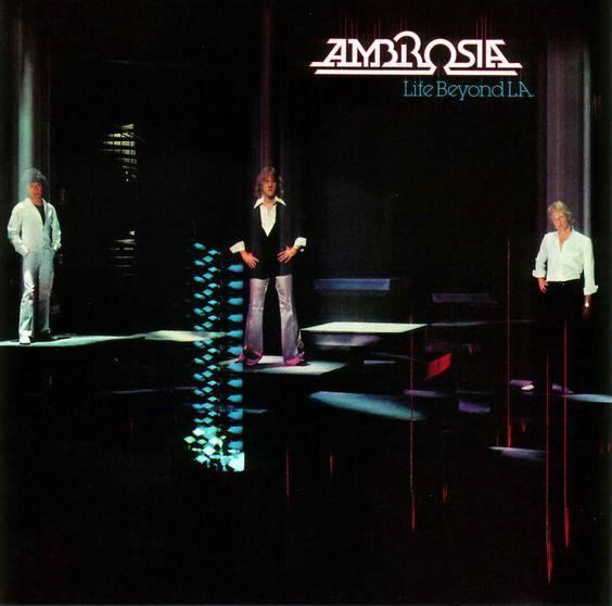 Ambrosia - Life Beyond L.A.