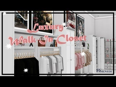 The Sims 4 Luxury Walk In Closet Speed Deco Youtube Living Room Sims 4 Sims 4 House Design Sims 4