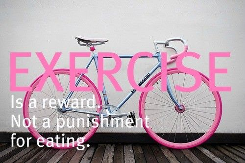 Exercise is a reward. Not a punishment. #Inspiration. #Workout #Weight_loss #Fitness