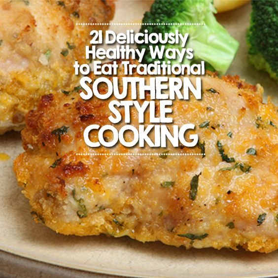 21 Deliciously Healthy Ways to Eat Traditional Southern Style Cooking #Southerncooking #healthyrecipes