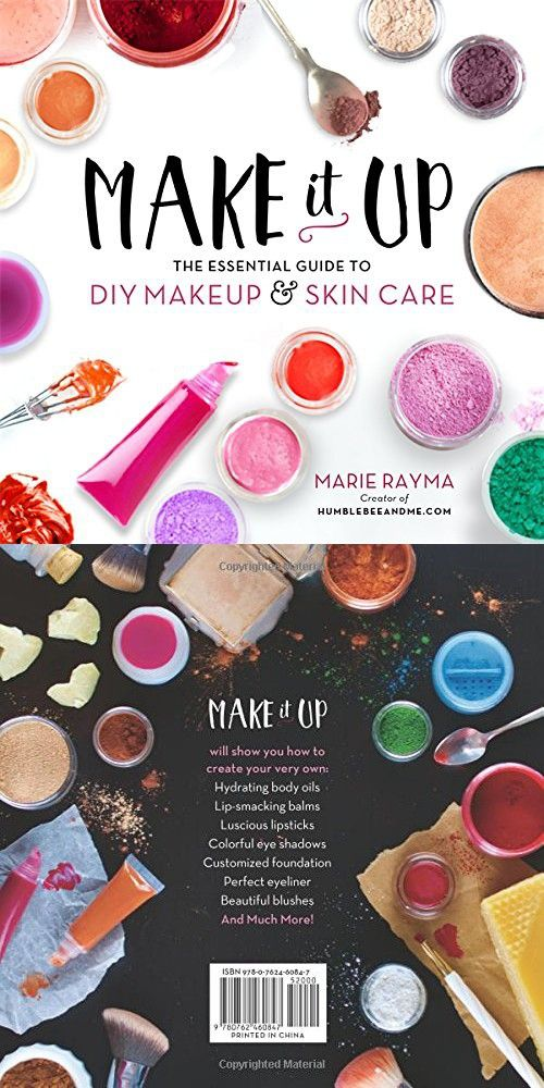 Make It Up The Essential Guide To Diy Makeup And Skin Care Diy Makeup Makeup Skin Care Perfect Eyeliner