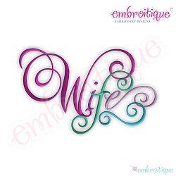 Wife Calligraphy Script - 12 Sizes!   Mini Designs   Machine Embroidery Designs   SWAKembroidery.com Embroitique