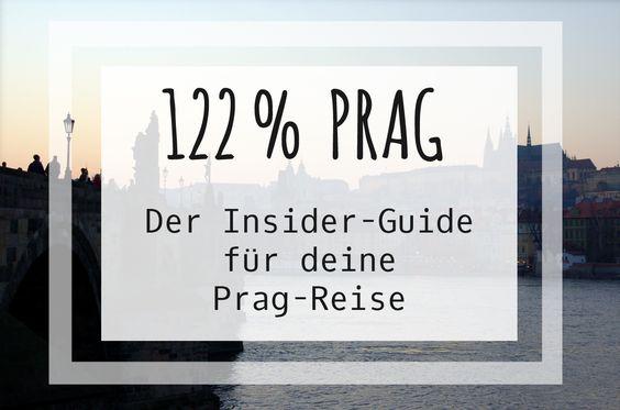 122% Prag – Der Insider-Guide für deine Prag-Reise
