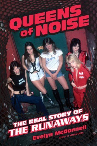 Queens of Noise: The Real Story of the Runaways, http://www.amazon.com/dp/0306820390/ref=cm_sw_r_pi_awdl_eKYNsb118WH60