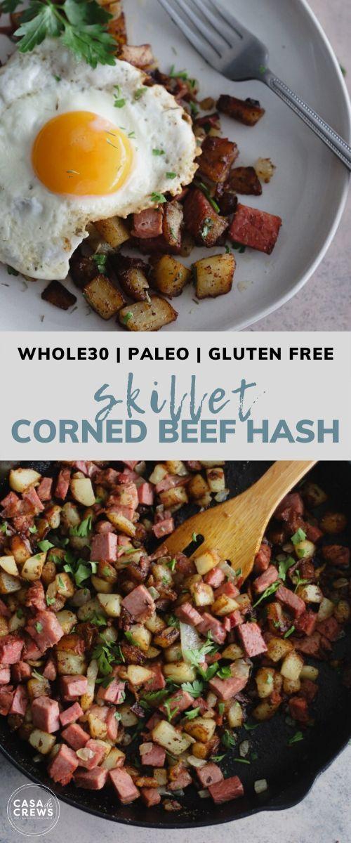 Whole30 Skillet Corned Beef Hash Casa De Crews In 2020 Corned Beef Hash Corned Beef Corned Beef Hash Recipe