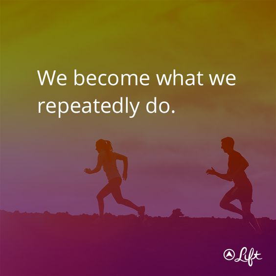 We become what we repeatedly do. #motivation #thinspiration  #fitspiration