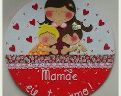 Placa de porta - Mamãe eu te amo!