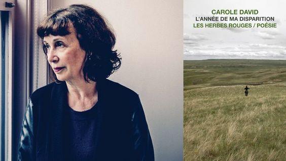 C'estCarole David qui a remporté lundi le deuxième Prix des libraires dans la catégorie poésie pour  L'année de ma disparition  (Les Herbes rouges).