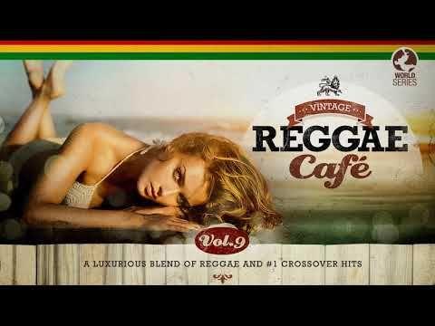 Vintage Reggae Cafe Vol 9 The Sexiest Reggae Songbook Youtube In 2020 Reggae Blues Artists Music Songs