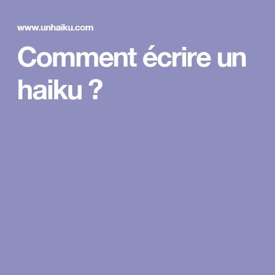 Comment écrire un haiku ?