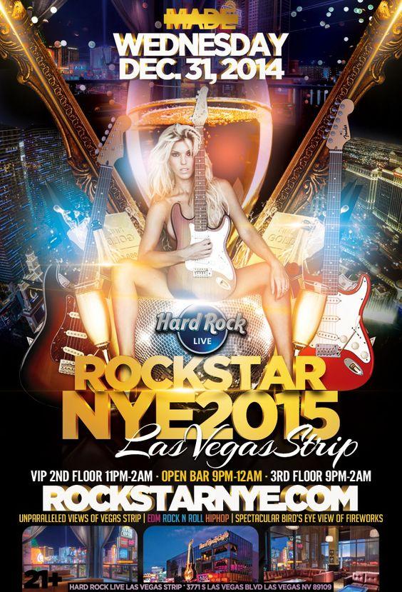 Hard Rock Star Vegas NYE 2015 in Las Vegas, Weds, Dec 31st 2014 at Hard Rock Live on Las Vegas Strip, 3771 Las Vegas Blvd S, Las Vegas, 89109 - at 9:00 PM.