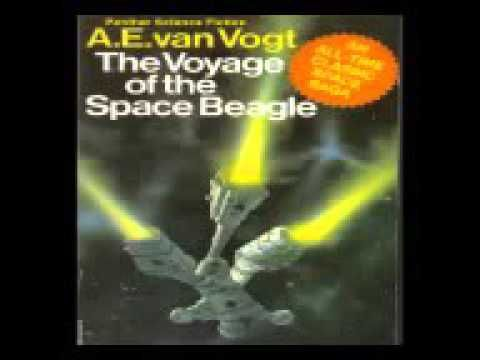 The Voyage Of The Space Beagle By A E Van Vogt Youtube