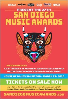 Save the DATE! Monday, March 19th at House of Blues San Diego San Diego Music Awards 2018 TICKETS ARE ON SALE NOW!!! https://www.sandiegomusicawards.com/buy-tickets  VOTE for your favorite SD artists EVERY DAY! http://dosd.com/p/sandiegomusicawards