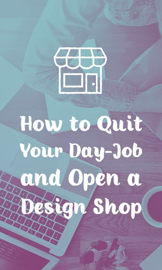 Let's talk about how to start a design business that will pay our bills! Quit your day job. Open up a shop!