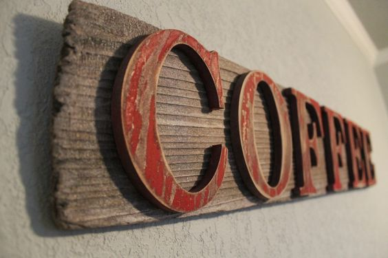 Reclaimed Wood Sign- COFFEE sign- Rustic Home Decor, Home Decor, Reclaimed Wood, Reclaimed Wood Sign, Wall Hanging, Kitchen Decor, Rustic by CSquaredCustoms on Etsy https://www.etsy.com/listing/226939228/reclaimed-wood-sign-coffee-sign-rustic