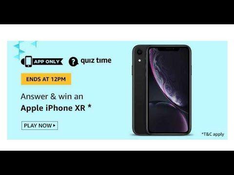 Amazon Quiz 17 June 2020 Win Apple Iphone Xr In 2020 Apple Iphone Quiz Iphone