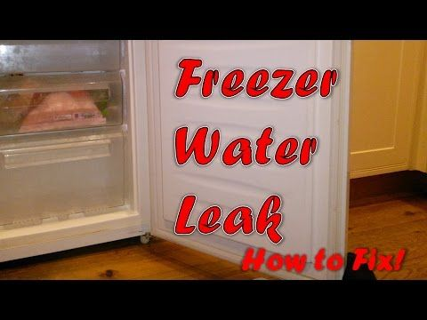 Freezer Water Leak Complete Solution Freezer Refridgerator Leaks