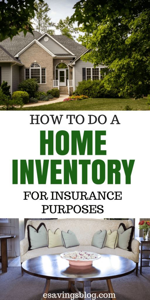 Create A Home Inventory For Insurance Purposes Home Insurance