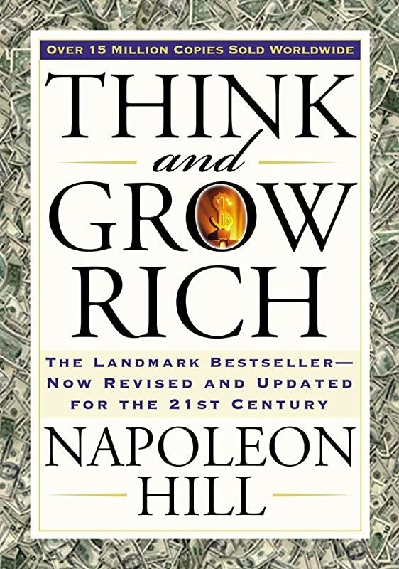 Ebook Think And Grow Rich The Landmark Bestseller Now Revised And Updated For The 21st Century Thi Think And Grow Rich Napoleon Hill Money Book