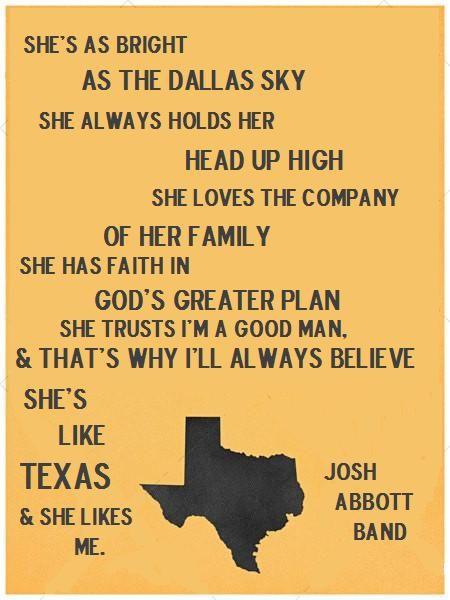 She's Like Texas. Josh Abbott Band  I've had this song stuck in my head for a week. I loooove Josh Abbott Band!