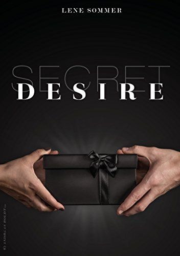 SECRET DESIRE, http://www.amazon.de/dp/B013I0UPKI/ref=cm_sw_r_pi_awdl_XdcMwb0NM7RT3