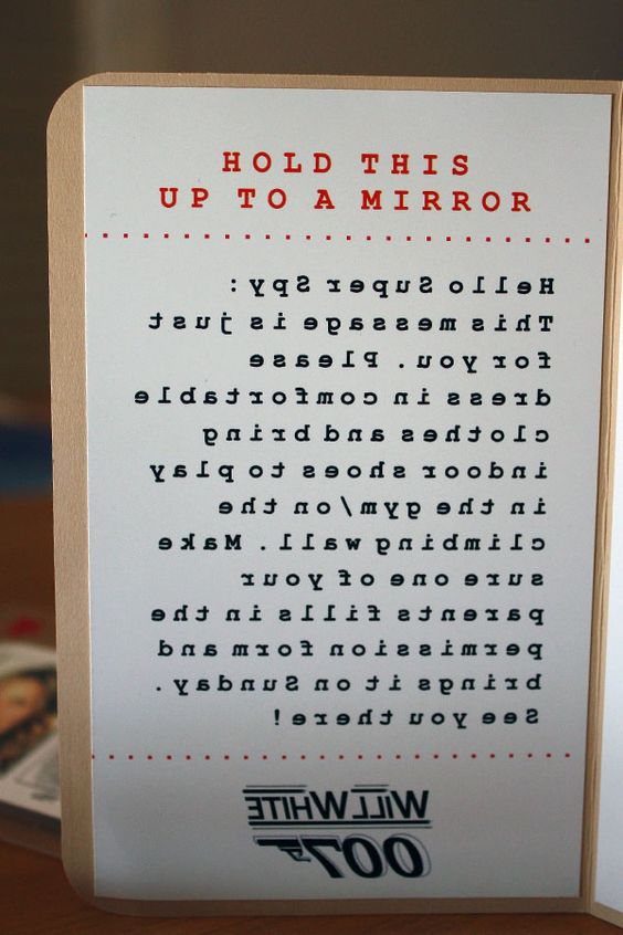 Secret message, decoded in mirror. Kids invited were mostly 6 years old, they needed help from a parent but the message was addressed to kids.