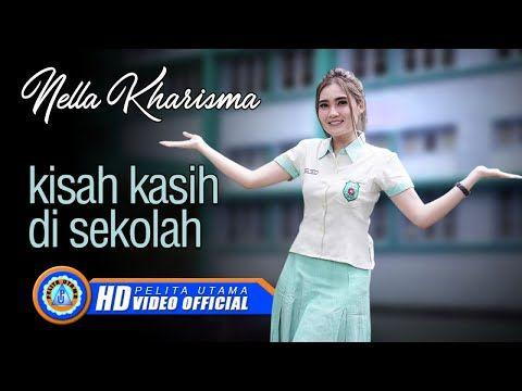 Nella Kharisma Kisah Kasih Di Sekolah Official Music Video