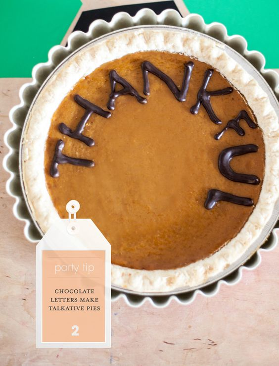 Party tip: Make your pies chatty with chocolate letters!