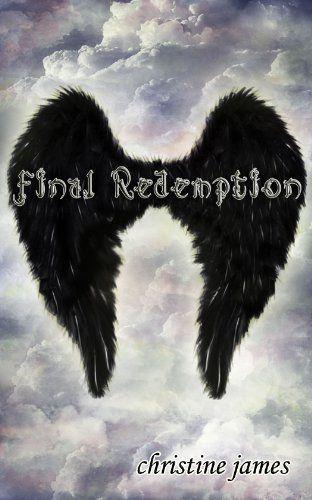 The Chosen Series: Final Redemption (#3) by Christine James,