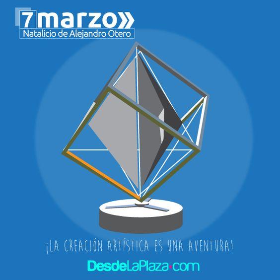 7 de Marzo: Natalicio de Alejandro Otero
