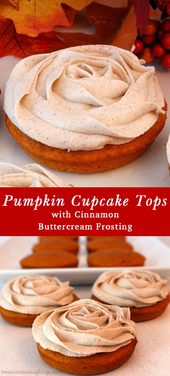 Pumpkin Cupcake Tops with Cinnamon Buttercream Frosting are the ...