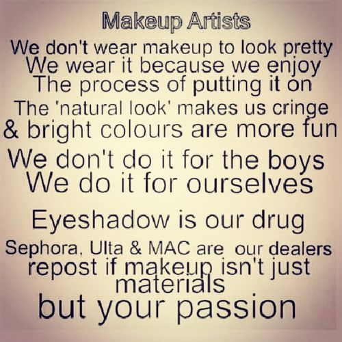 Its true, I feel so much more myself and confident in myself with my makeup. Its my passion I absolutly love it.