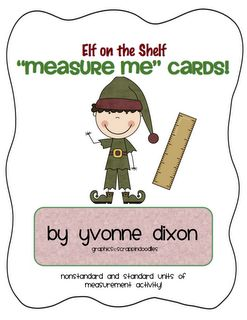 Here's a set of materials for an elf-themed measurement activity.