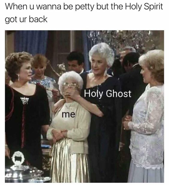 When the Holy Spirit got your back: