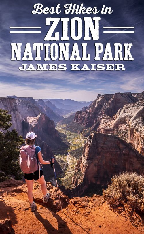 Discover The Best Hikes In Zion National Park Utah From Easy
