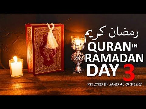 Ramadan Day 3 Beautiful Quran Recitation Baqarah 256 257 من سورة البقرة القرآن في يوم رمضان Youtube Ramadan Day Ramadan Candle Sconces