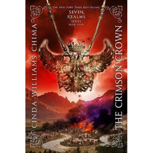 The Crimson Crown (A Seven Realms Novel) (9781423144335): Cinda Williams Chima