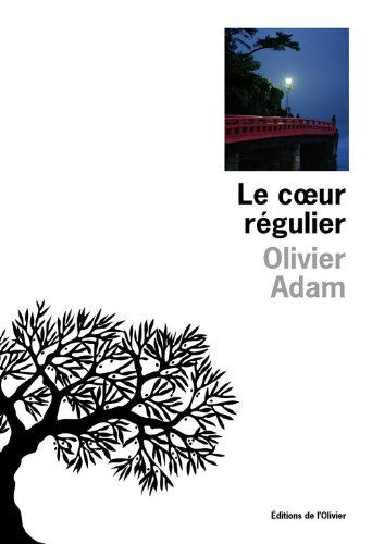 Amazon.fr - Le coeur régulier - Olivier Adam - Livres