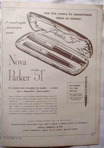 propaganda nova parker 51  publicação revista O Cruzeiro - 15 Dezembro de 1951 -