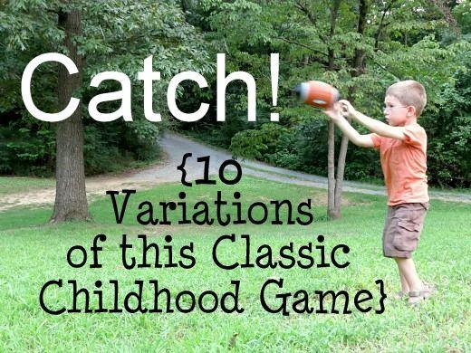 Catch: 10 Ways to Play