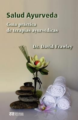 Salud Ayurveda (Dr. David Frawley)