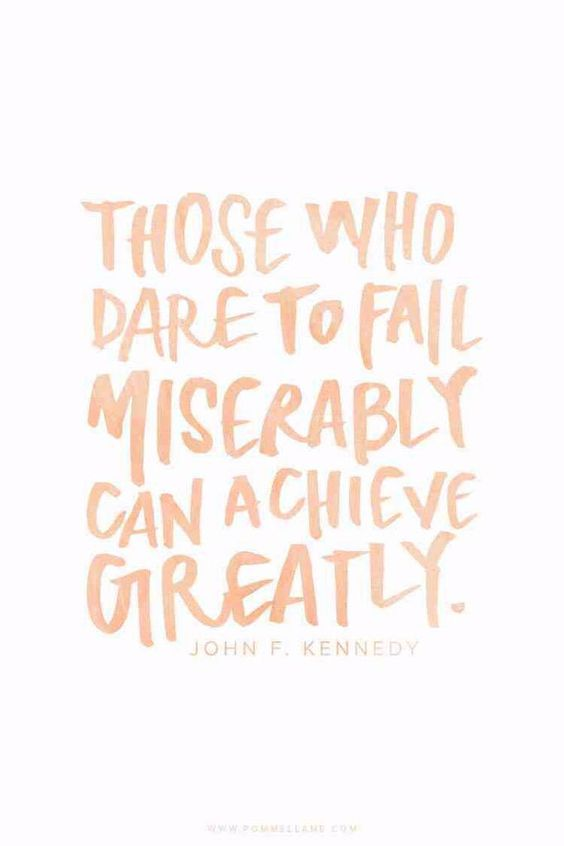 John F. Kennedy inspiring quote. Those who dare to fail miserably can achieve greatly. #inspiringquote #jfk #encouragement