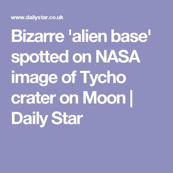 Bizarre 'alien base' spotted on NASA image of Tycho crater on Moon | Daily Star