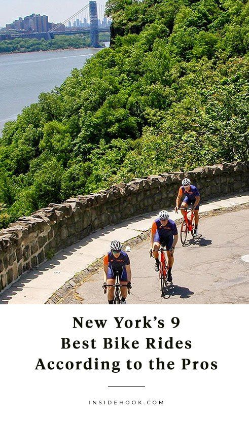 New York S 9 Best Bike Rides According To The Pros In 2020 With