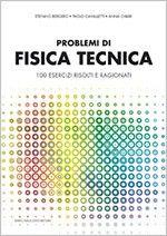 """Problemi di fisica tecnica  Dagli autori di """"Applicazioni pratiche di acustica"""" un libro per giovani tecnici"""