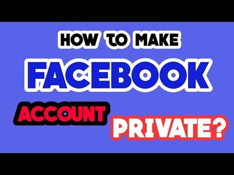 How To Make Facebook Account Private Youtube Make Facebook How To Make Get Free Music
