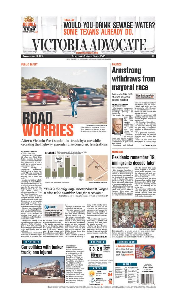 Here is the front page of the Victoria Advocate for Tuesday, May 14, 2013. To subscribe to the award-winning Victoria Advocate, please call 361-574-1200 locally or toll-free at 1-800-365-5779. Or you can pick up a copy at one of the numerous locations around the Crossroads region.