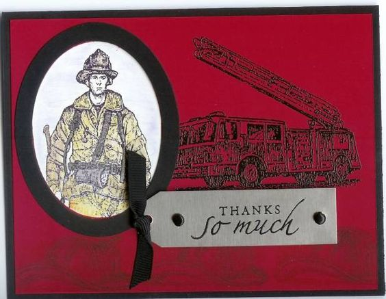 Fireman Thenk You by matufts - Cards and Paper Crafts at Splitcoaststampers